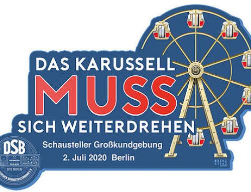 Die deutschen Schausteller demonstrieren am 2.7. in Berlin: Volksfeste müssen wieder stattfinden dürfen!